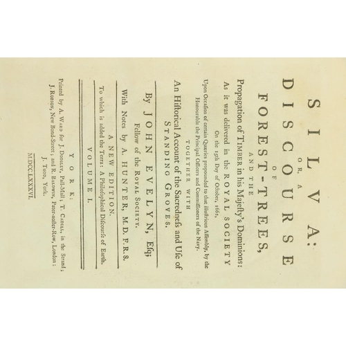 763 - Evelyn (John)Silva: or A Discourse of Forest-Trees, 2 vols. lg. sq. folio York (A. Ward.) 1786.New...