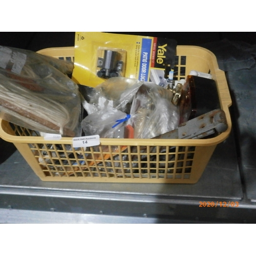 14 - Basket of general hardware inc. locks and latches...