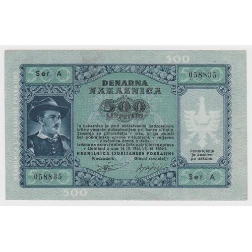 626 - Yugoslavia Slovenia 500 Lir dated 14th September 1944, Laibach Province, German Occupation World War...