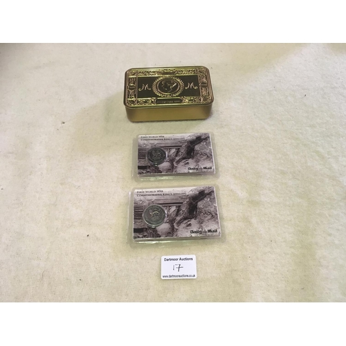 17 - WW1 Tin and 2 Coins...