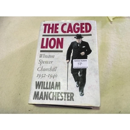 37 - First Edition of 'The Caged Lion' (part 2 of Trilogy) Winston Churchill biographies...