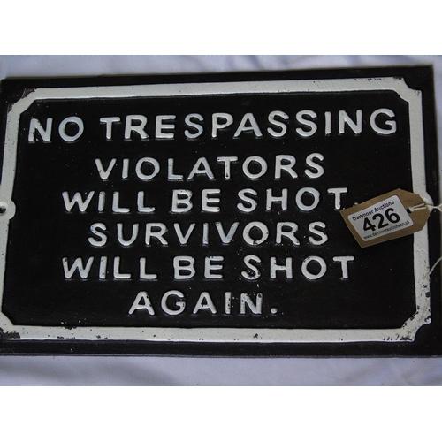 426 - Cast iron No Trespassing sign...