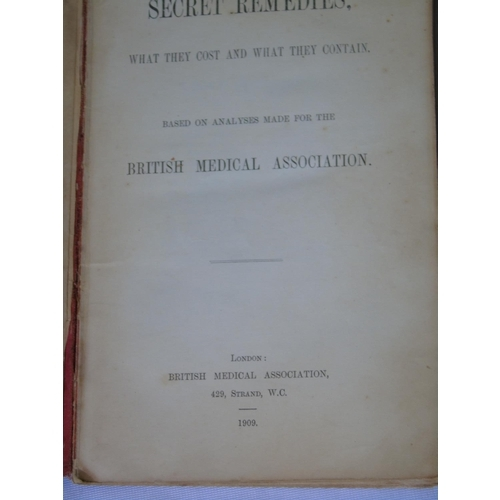 437 - 'Secret Remedies: What they Cost and What they Contain', original 1909 edition...