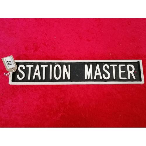 57 - Iron Station Master sign
