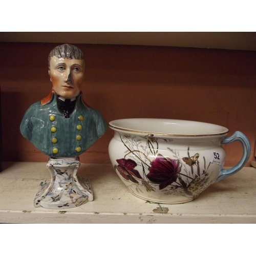 52 - Late 19th Century Staffordshire bust, possibly Napoleon (f), and a Poppy pattern chamber pot....