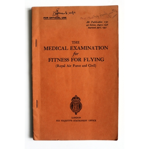 401 - Air Publication 130 – The medical Examination for Fitness and Flying...