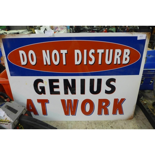 2023 - Large tin plate sign - Do Not Disturb - Genius At Work * This lot is subject to VAT...