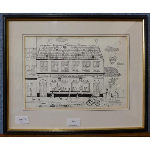 29 - * Pollard, The Barbican Arms, pen & ink, 20 x 29cms, framed...