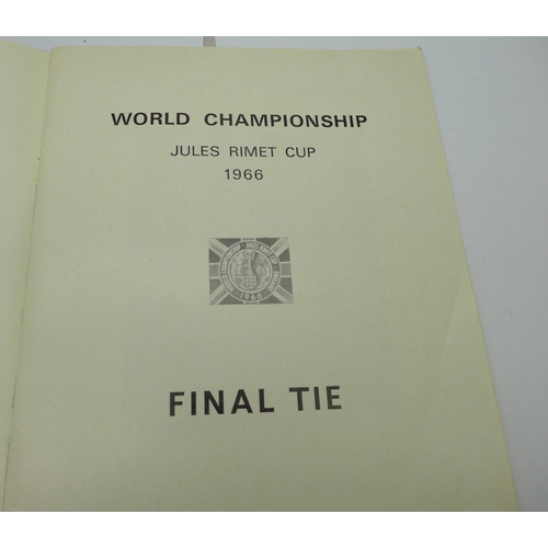 630 - Two football programmes; 1966 World Cup Final and tournament programme...