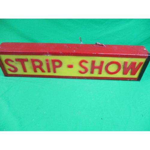59 - Vintage night club Strip Show sign...
