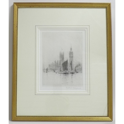 160 - Rowland Langmaid (British, 1897-1956): 'Thames at Westminster', etching, signed in pencil lower righ...