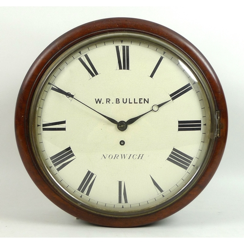 305 - A 19th century mahogany dial clock, by W. R. Bullen, Norwich, single fusee movement, circular white ...