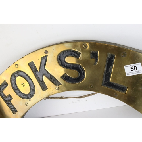 50 - Original Antique Brass Sailing Ship FOKS'L Sign in the form of a Banner ' being an abbreviation for ...
