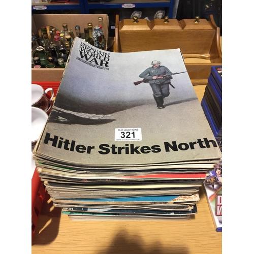 321 - Quantity of World War Magazines...
