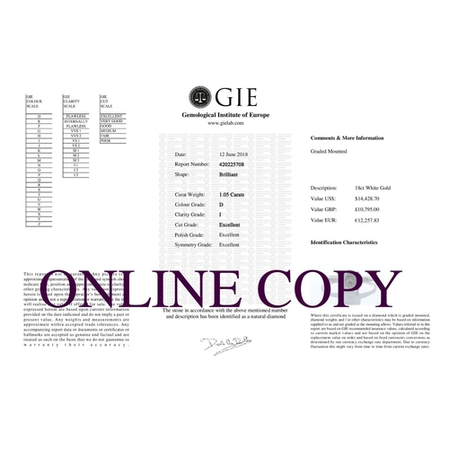 12 - Valued by GIE £10,795.00 - 18ct White Gold Single Stone Prong Set Diamond Ring 1.05 Carats, Colour-D...