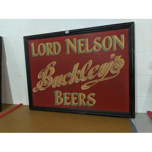 244 - A single sided original pub sign- Lord Nelson ,Buckleys beers...
