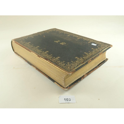 103 - Gilt-edge 19thC French 7th edition Maury stamp album of mint & used GB, Br Empire & ROW stamps of QV...