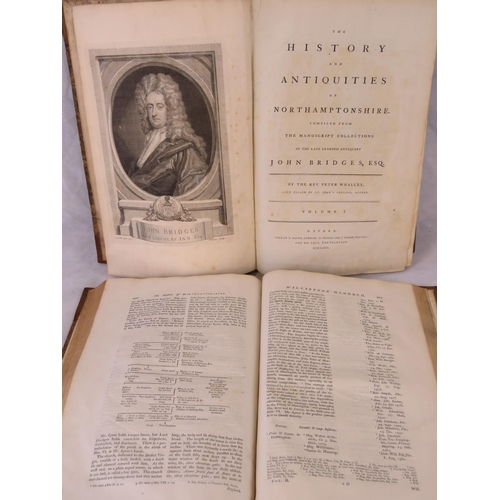 858 - Rev. Peter Whalley ''Bridge's - The History and Antiquities of Northamptonshire volumes I and II; ha...