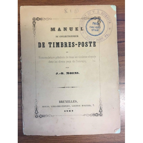 6 - MANUEL DU COLLECTIONNEUR DE TIMBRES-POSTE by Moens (1862). 72 pages. Chipped endpapers and weak spin...