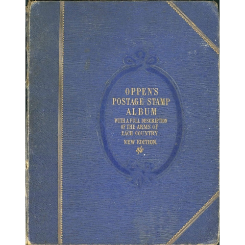 49 - OPPEN'S 1864 POSTAGE STAMP ALBUM - very early printed album with useful early stamps mostly stuck-do...