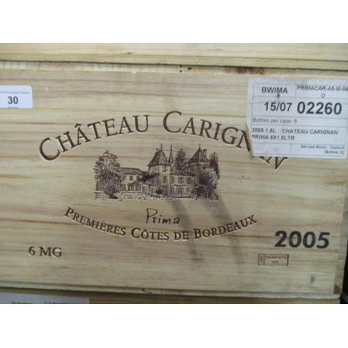 30 - Six cased magnums Chateau Carrignan Premiere Cotes De Bordeaux 2005 Location 4.5...