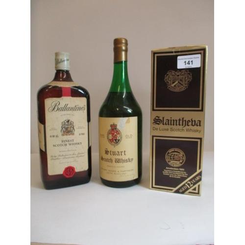141 - One bottle of Stuart Scotch Whisky, one bottle of Ballantines Scotch Whisky and one bottle of Slaint...