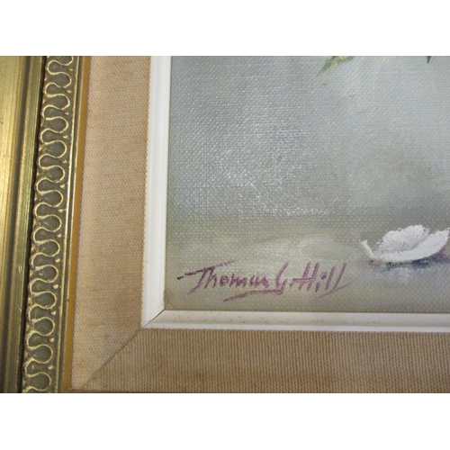 48 - Thomas G. Hill - Still life, an oil on canvas signed lower left hand corner, together with a Limited...