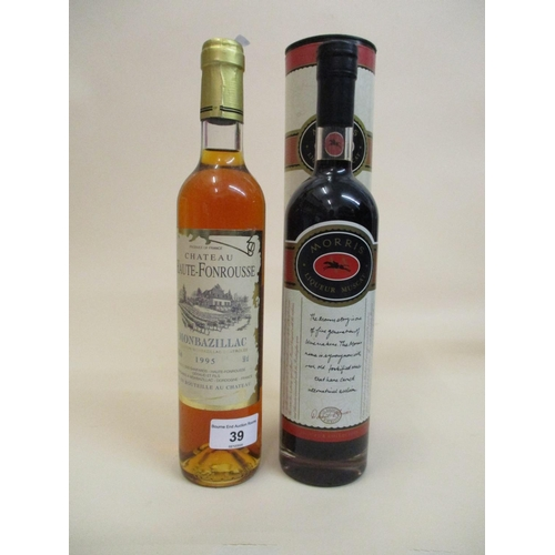 39 - One bottle of Chateau Haute-Fonrousse Monbazillac 1995, 50cl and one bottle of Moris Liqueur Muscat ...