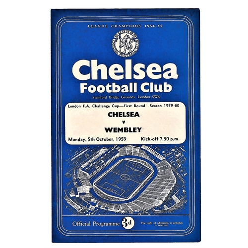 4 - Chelsea v Wembley 1959 October 5th London FA Challenge Cup First Round vertical crease team change &...