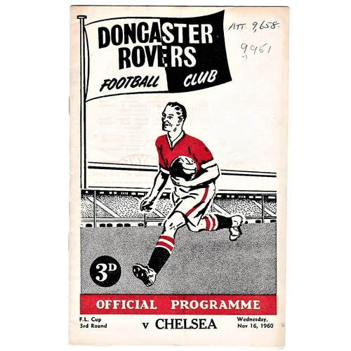 40 - Doncaster Rovers v Chelsea 1960 November 16th Football League Cup 3rd round vertical crease team cha...