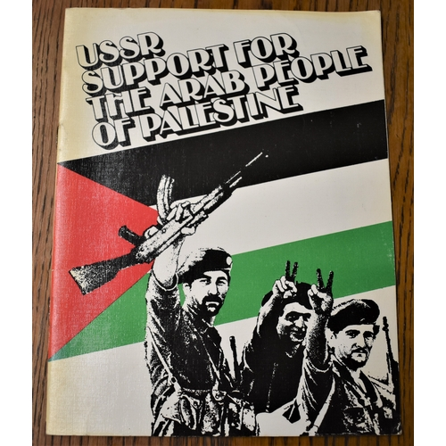 101 - USSR Support for the Arab People of Palestine published 1982, interesting information on the instabi...