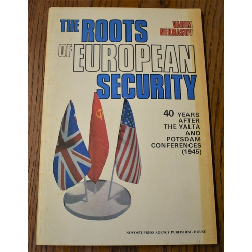 87 - The Roots of European Security - 40 Years After The Talta and Potsdam Conferences (1945) by Vadim Ne...
