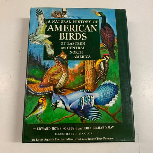 401 - Forbush (Edward Halle) A Natural History of American Bird of Eastern and Central and North America, ...