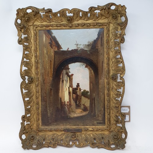 172 - Attributed to Andrea Fossati (Italian 1844-1919), an archway with figures, oil on panel, inscribed v...