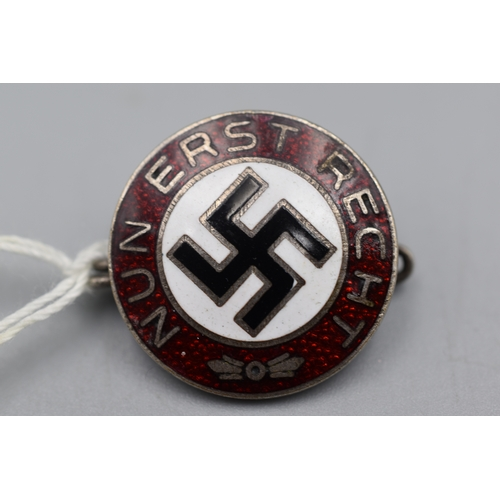 5 - Third Reich Party Badge (Nun Erst Recht) with Brooch Pin Fitting marked (RZM & M1/4)...