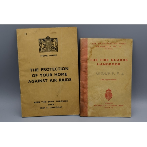 23 - Two ARP Civil Defence WWII Booklets. The fireguards Handbook and The protection of your home against...