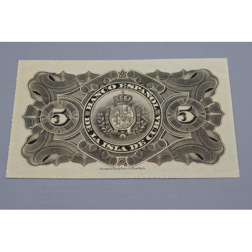 12 - Spanish Bank of Cuba 1897 5 Pesos Bank Note...