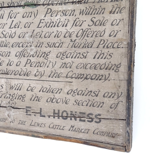 2 - A 19th century painted pine Lewes Cattle Market Act 1879 Section 39 sign, by E L Honess, the Secreta...