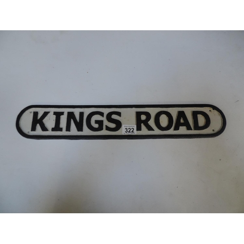 322 - Metal sign - King's Road...