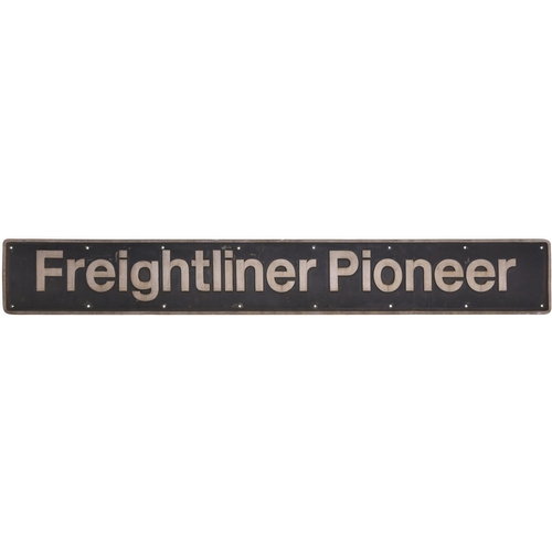 """A nameplate FREIGHTLINER PIONEER plus a model of the Class 57 57001 which carried this name. The loco is now operated by West Coast Rail. Cast aluminium, 73""""x9 ¾"""", ex loco condition."""