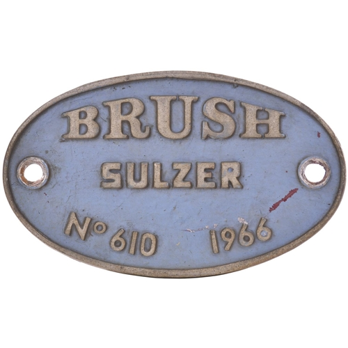 5 - A worksplate BRUSH SULZER 610 1966 from Class 47 D1948, later 47505 and 47712. New to Crewe in Augus...