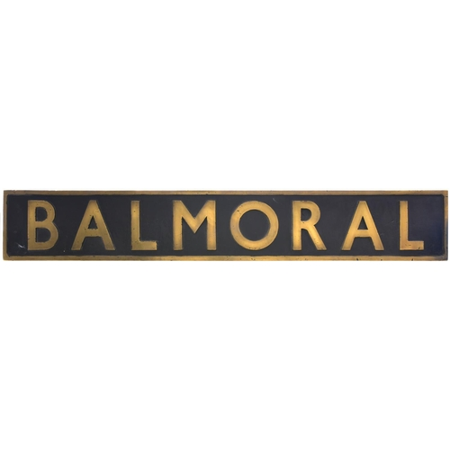 53 - A nameplate, BALMORAL, from the Peppercorn A1 Class 4-6-2 No 60140 built at Darlington, Works No 205...