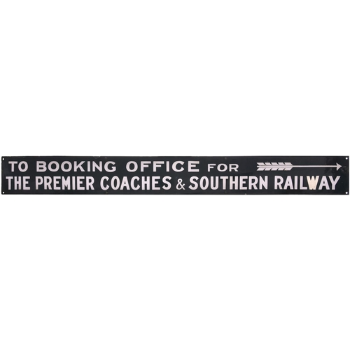 """A direction sign, TO THE BOOKING OFFICE FOR PREMIER COACHES & SOUTHERN RAILWAY. Enamel, 52¾""""x5¾"""", a chip on the 'W' of the last word repainted. (Postage Band: N/A)"""