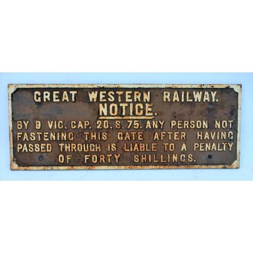 29 - Great Western Railway C/I titled fastening gate  notice, (GTGW504) 10