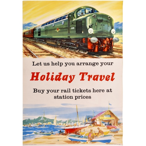 43 - A BR(NE) poster, HOLIDAY TRAVEL, featuring an image of a Class 40 diesel and seaside. Rolled, 20