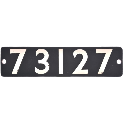 53 - A smokebox numberplate, 73127, from a BR Standard Class 5 4-6-0 built at Derby and fitted with Briti...