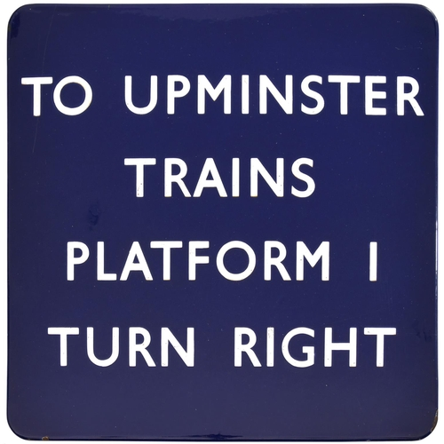 44 - A BR(E) station sign, TO UPMINSTER TRAINS, PLATFORM 1, TURN RIGHT, (f/f), from Romford station. Enam...