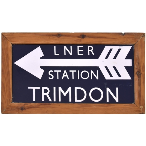 51 - A direction sign, LNER STATION, TRIMDON, a station west of Hartlepool on the route to Ferryhill, clo...