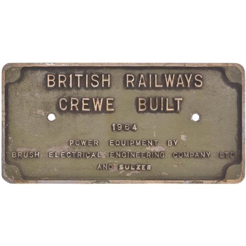 51 - A worksplate, BRITISH RAILWAYS CREWE BUILT 1964 POWER EQUIPMENT BY BRUSH ELECTRICAL ENGINEERING COMP...