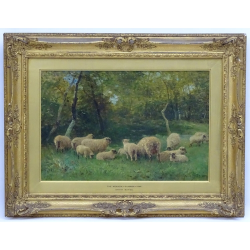100 - David Bates (1840-1921), Oil on Canvas, Sheep in ' The Meadow - Summer - Time ', Signed and dated lo...